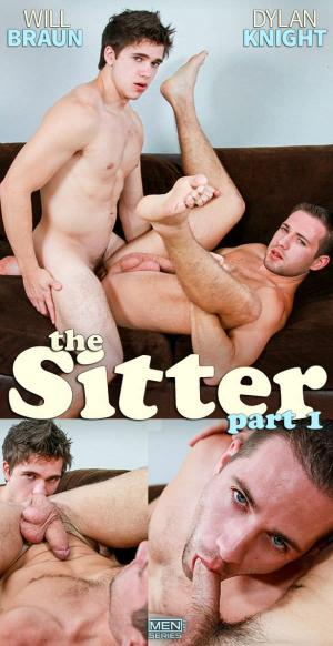 DrillMyHole – The Sitter, Part 1 – Will Braun fucks Dylan Knight – Men.com