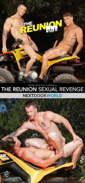 NextDoorWorld – The Reunion: Sexual Revenge – Quentin bottoms for Paul Canon