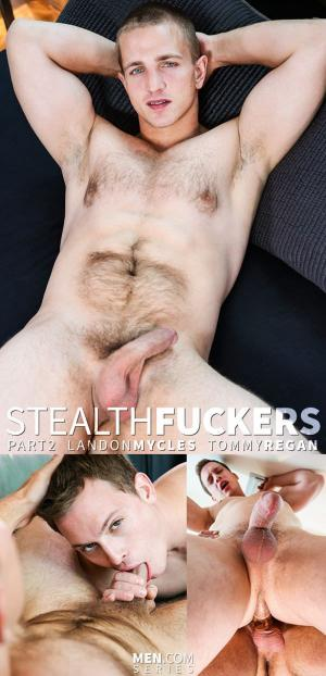DrillMyHole – Stealth Fuckers, Part 3 – Landon Mycles fucks Tommy Regan