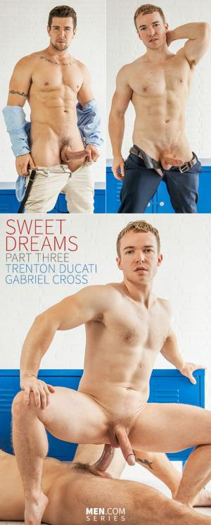 DrillMyHole – Sweet Dreams Part 3 – Trenton Ducati & Gabriel Cross
