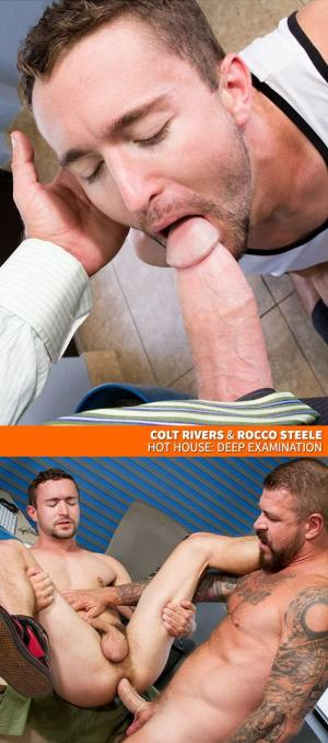 HotHouse – Deep Examination – Colt Rivers gets fucked by big-dicked Rocco Steele