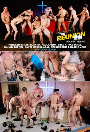 NextDoorWorld – The Reunion: Holy Gathering – 10 Men Orgy