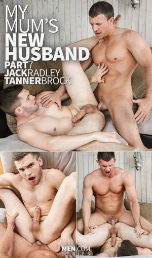 DrillMyHole – My Mom's New Husband, Part 7 – Jack Radley gets fucked by Tanner Brock – Men.com