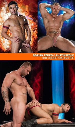 HotHouse – Fire and Ice – Austin Wolf bangs Dorian Ferro