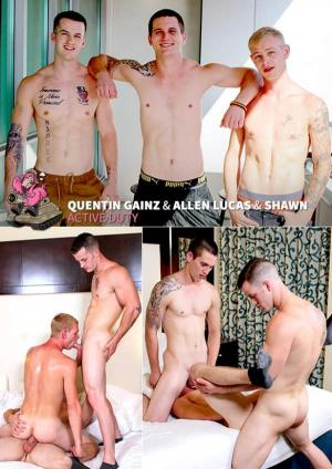 ActiveDuty – Quentin Gainz, Allen Lucas & Shawn fuck each other Raw