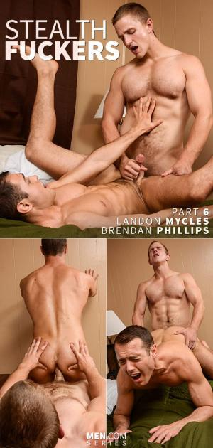Str8 to Gay – Stealth Fucker Part 6 – Landon Mycles & Brendan Phillips – Men.com