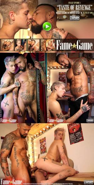 NakedSword – Fame Game Episode 4: Taste of Revenge – Mickey Taylor & Boomer Banks