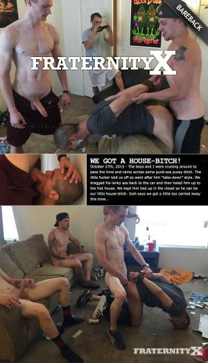 FraternityX – We Got a House-Bitch! – Bareback