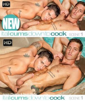 C1R – It All Cums Down To Cock – Scene 1 – Devin Dixon & Jason Phoenix
