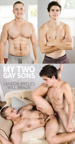 DrillMyHole – My Two Gay Sons, Part 1 – Will Braun fucks Landon Mycles – Men.com