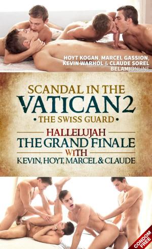 BelAmiOnline – Scandal in the Vatican 2: Hallelujah The Grand Finale – Kevin Warhol, Claude Sorel, Marcel Gassion & Hoyt Kogan – Bareback