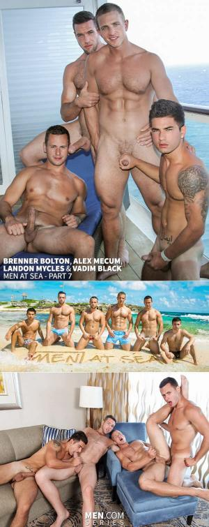 Jizz Orgy – MEN At Sea Part 7 – Brenner Bolton, Alex Mecum, Landon Mycles & Vadim Black – Men.com