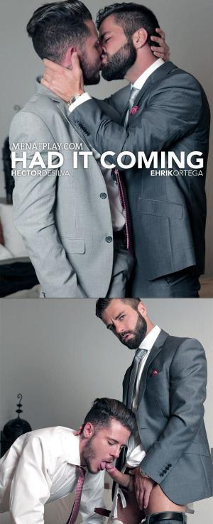 MenAtPlay – Had It Comming – Hector de Silva & Ehrik Ortega