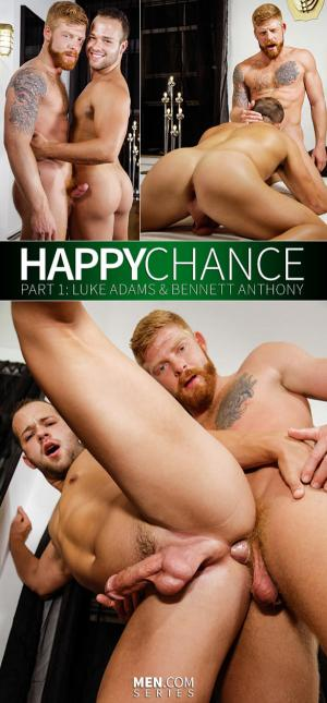 Drill My Hole – Happy Chance Part 1 – Bennett Anthony & Luke Adams – Men.com