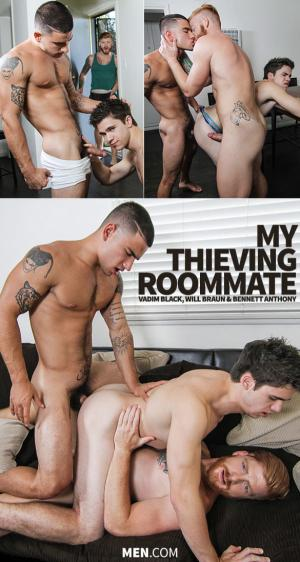DrillMyHole – My Thieving Roommate – Will Braun gets fucked by Vadim Black & Bennett Anthony