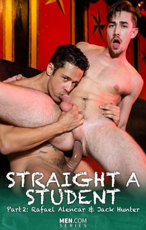 BigDicksatSchool – Straight A Student, Part 2 – Rafael Alencar bangs Jack Hunter – Men.com