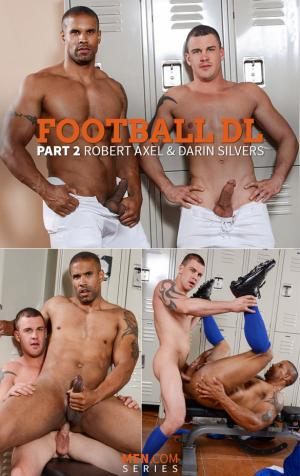 DrillMyHole – Football DL, Part 2 – Darin Silvers fucks Robert Axel – Men.com