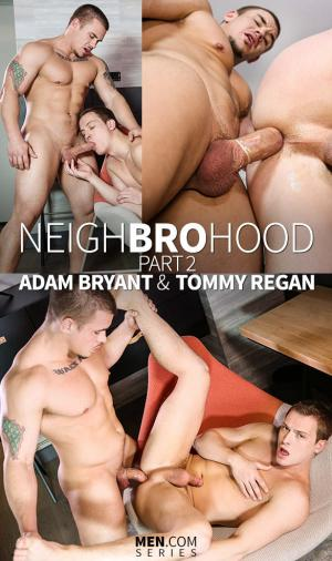 Str8toGay – Neighbrohood, Part 2 – Adam Bryant fucks Tommy Regan – Men.com