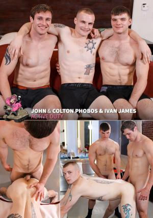 ActiveDuty – Colton Phobos gets fucked raw by Ivan James and John
