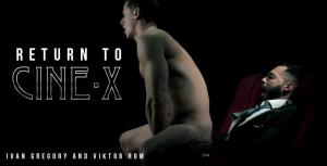 MenAtPlay – Return To Cine-X – Ivan Gregory & Viktor Rom