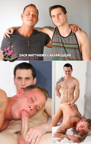 ActiveDuty – Allen Lucas pops Zack Matthews' ass cherry raw