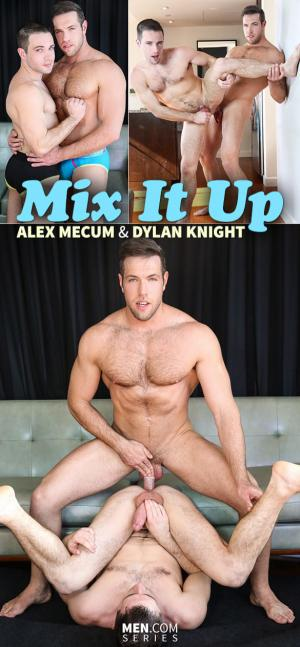 DrillMyHole – Mix It Up – Alex Mecum fucks Dylan Knight – Men.com