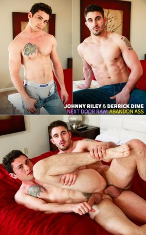 NextDoorRaw – Abandon Ass – Johnny Riley & Derrick Dime – Bareback