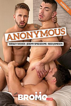 Bromo – Anonymous Part 4 – Wesley Woods, Jeremy Spreadums & Reed Jameson – Bareback