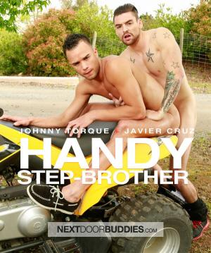 NextDoorBuddies – Handy Step Brother – Johnny Torque Fucks Javier Cruz