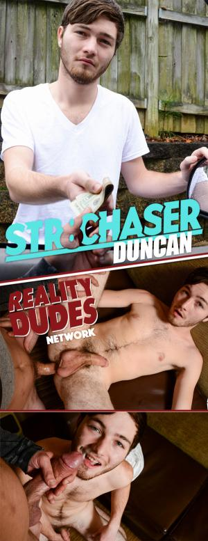 Str8Chaser – Duncan – Money In Exchange For Sexual Favors – Reality Dudes