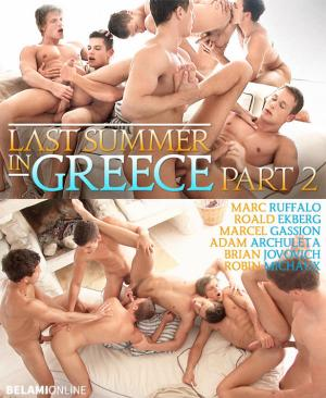 BelAmiOnline – Last Summer in Greece, Part 2 – Marc Ruffalo, Roald Ekberg, Marcel Gassion, Adam Archuleta, Brian Jovovich, and Robin Michaux's 6-way bareback orgy