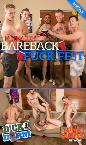 DickDorm – Flip Cup Bareback Fuck Fest – Reality Dudes
