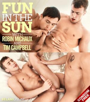 BelAmiOnline – Fun in the Sun – Tim Campbell & Robin Michaux – Bareback
