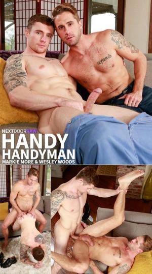 NextDoorRaw – Handy Handyman – Markie More & Wesley Woods bang each other bareback