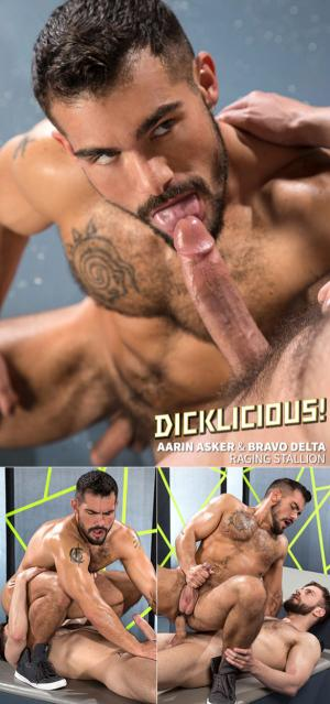 RagingStallion – Dicklicious – Aarin Asker enjoys Bravo Delta's big cock