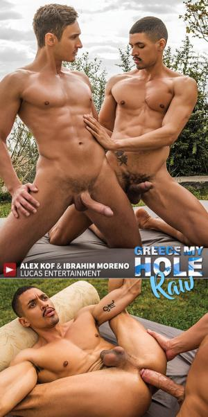 LucasEntertainment – Greece My Hole Raw – Ibrahim Moreno bottoms for big-dicked Alex Kof