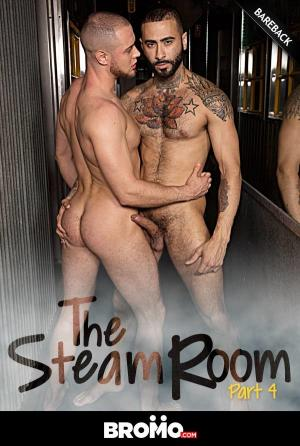 Bromo – The Steam Room , Part 4 – Rikk York Fucks Brendan Phillips – Bareback