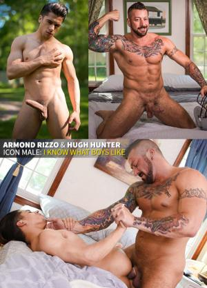 IconMale – I Know What Boys Like – Armond Rizzo & Hugh Hunter