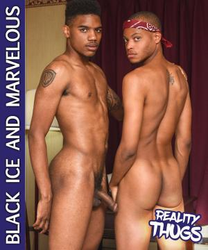 RealityThugs – Black Ice Fucks Marvelous – RealityDudes