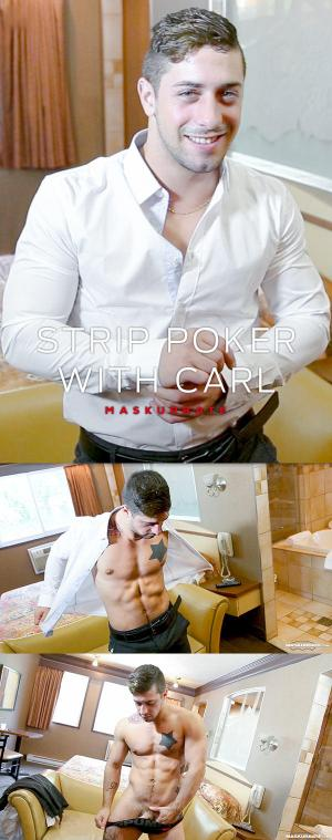 Maskurbate – Strip Poker with Carl