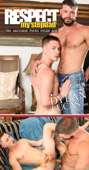DylanLucas – Respect My Stepdad – Tex Davidson Fucks Kyler Ash