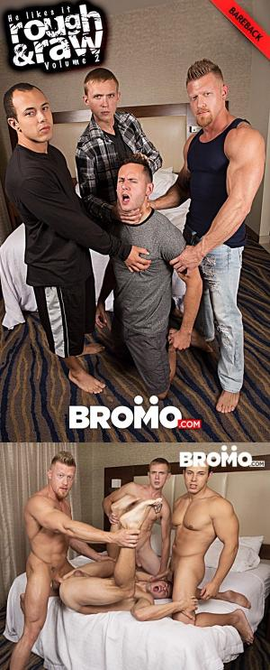 Bromo – He Likes It Rough & Raw: Volume 2 Part 4 – Max London, Zane Anders & Leon Lewis Fuck Brenner Bolton – Bareback