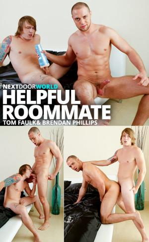 NextDoorWorld – Helpful Roommate – Tom Faulk fucks Brendan Phillips