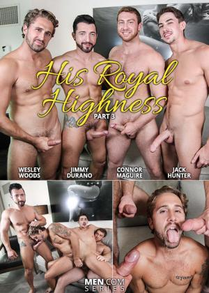 JizzOrgy – His Royal Highness, Part 3 – Wesley Woods, Jimmy Durano, Connor Maguire & Jack Hunter – Men.com