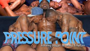 BreedItRaw – Pressure Point – Dagger, Mr. Marky & KydLeo – Bareback