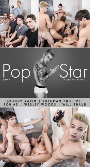 JizzOrgy – Pop Star  A Gay XXX Parody Part 3 – Johnny Rapid, Will Braun, Brendan Phillips, Wesley Woods & Tobias – Men.com