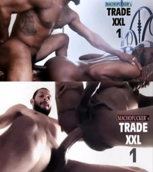 MachoFucker – Trade XXL 1 – Bareback
