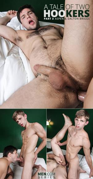 DrillMyHole – A Tale of Two Hookers Part 3 – Aspen bottoms for Dalton Briggs – Men.com