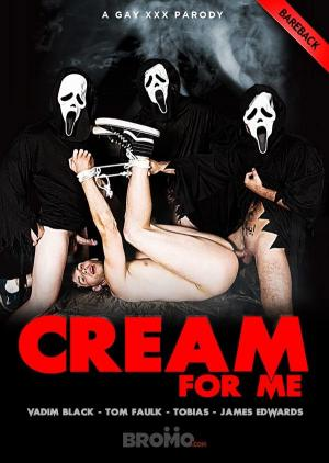Bromo – Cream For Me: A Gay XXX Parody' Part 4 – Vadim Black, Tom Faulk & Tobias Tag-Team James Edwards – bareback