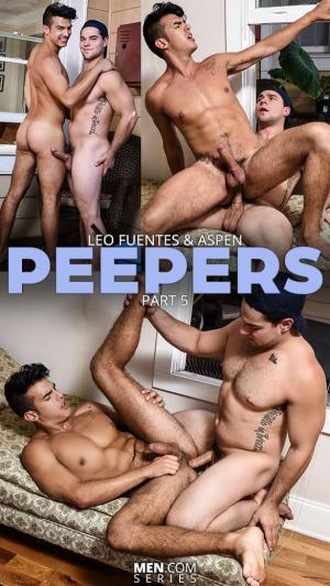DrillMyHole – Peepers Part 5 – Aspen bangs Leo Fuentes – Men.com